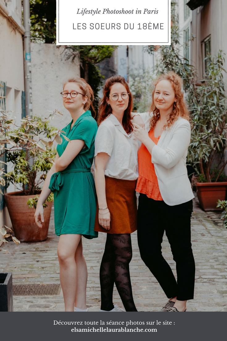 Elsa Couteiller Photographie - elsamichellelaurablanche.com - séance photos lifestyle - les soeurs R - les soeurs du 18ème - Paris - Pinterest